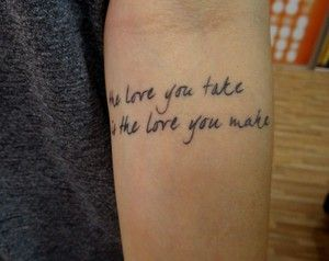 one of my fave quotes ever...if i got a word tattoo this would be it, except i would use the =