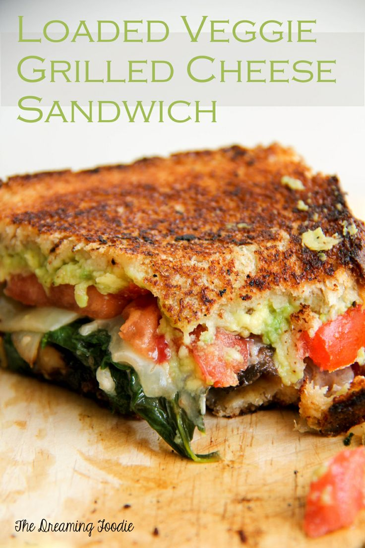Loaded Veggie Grilled Cheese Sandwiches from The Dreaming Foodie