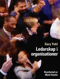 http://www.adlibris.com/se/product.aspx?isbn=0273739239 | Titel: Ledarskap i organisationer - Författare: Matti Kaulio, Gary Yukl - ISBN: 0273739239 - Pris: 581 kr