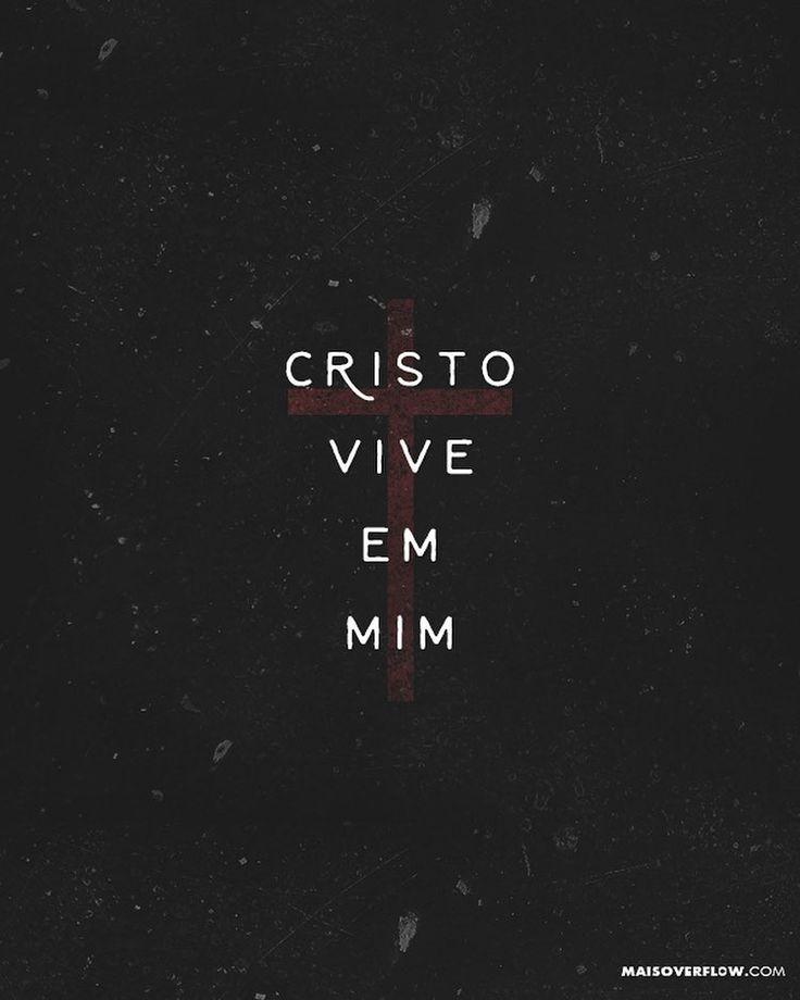 """""""Já estou crucificado com Cristo; e vivo não mais eu mas Cristo vive em mim; e a…"""