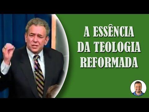 A Essência da Teologia Reformada - R.C. Sproul - YouTube