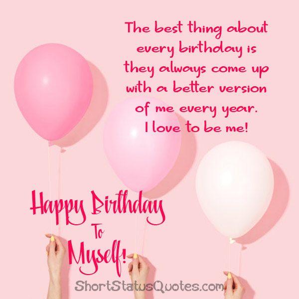 My Birthday Status Funny Captions For Self Birthday Happy