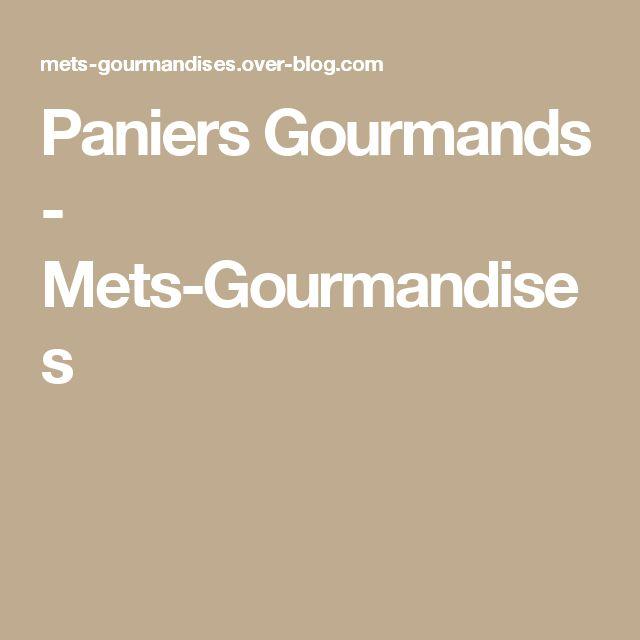 Paniers Gourmands - Mets-Gourmandises