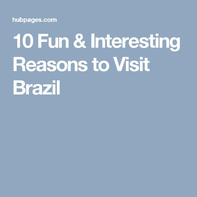 10 Fun & Interesting Reasons to Visit Brazil