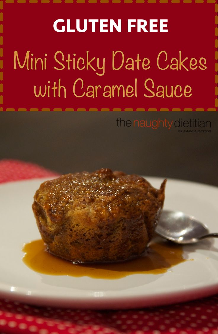 These Gluten Free Sticky Date Cakes are the perfect treat for winter. Served warm with ice cream and drizzled with butterscotch or orange caramel sauce. | Gluten Free Dessert | Gluten Free Recipes | Easy Gluten Free Recipes | Dessert | Gluten Free Sticky Date Pudding | Sticky Date Pudding | www.thenaughtydietitian.com | Gluten Free Sticky Date Cupcakes | Mini Sticky Date Cakes | Gluten Free Cake | Gluten Free Pudding Recipes | Gluten Free Sticky Date Recipe | Sticky Date Pudding Recipe