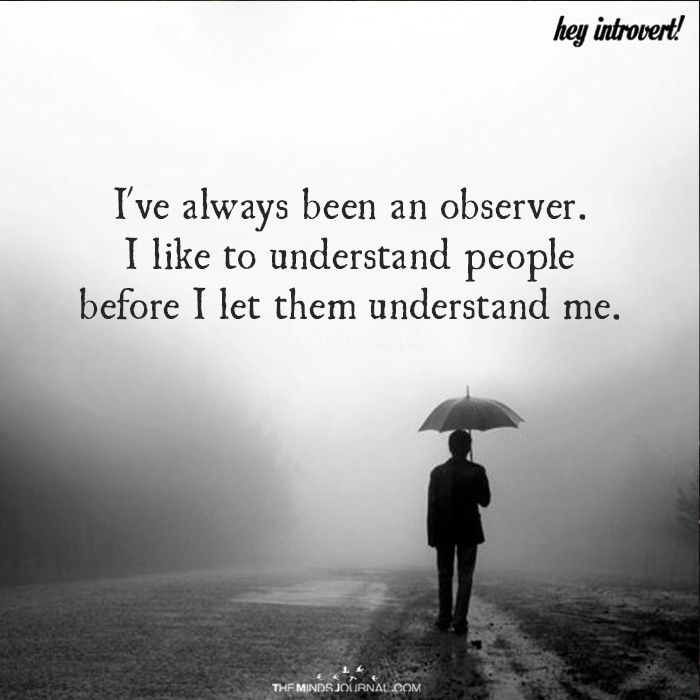 I've Always Been An Observer