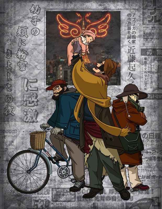 Tokyo Godfathers 東京ゴッドファーザーズ    A strange but heartfelt movie.