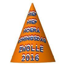 Hiep Hiep Hoera Koningsdag Zwolle 2016 Dutch Party Party Hat