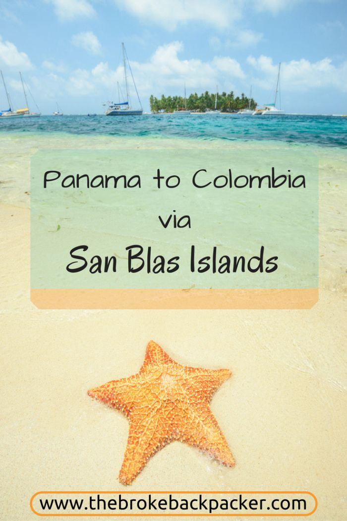 Travel from Panama to Colombia, or visa versa, via the incredible San Blas Islands - trip report from The Broke Backpacker.