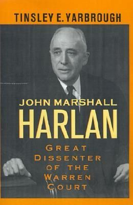 96 best supreme court images on pinterest book show supreme court john marshall harlan great dissenter of the warren court fandeluxe Gallery