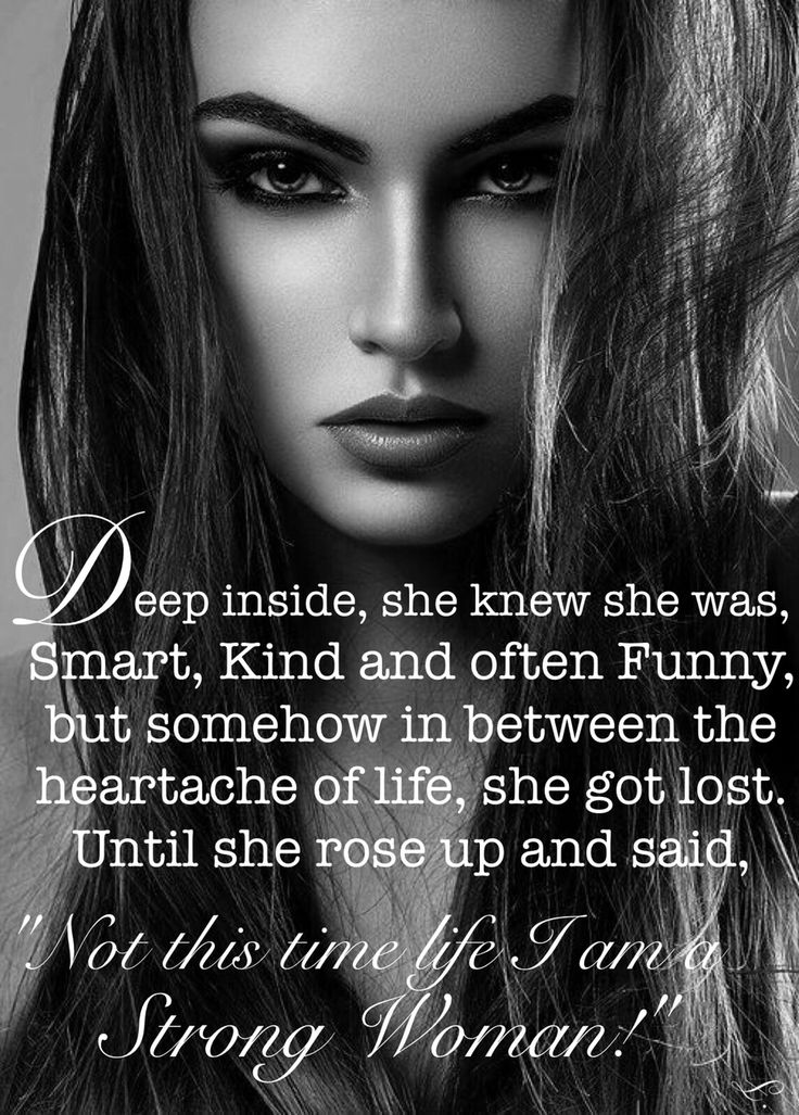 Strong Woman....£ | ☯ Inspiring Quotes ☯ | Pinterest ...