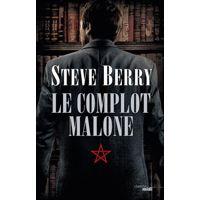 Le Complot Malone par Steve Berry