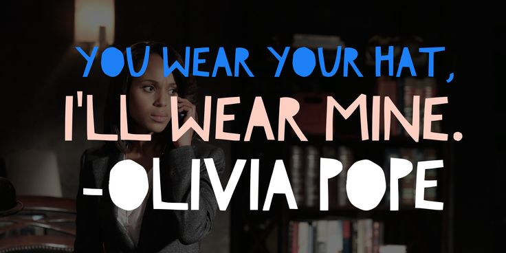 Olivia Pope Scandal TV Quote