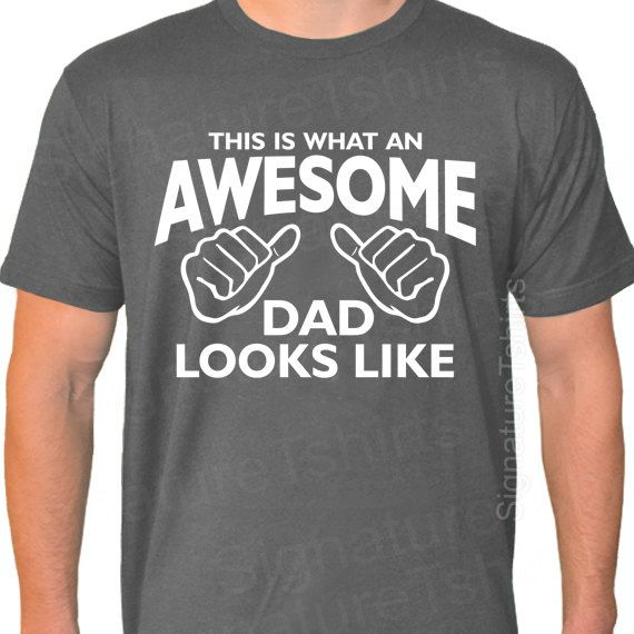 AWESOME DAD Mens American Apparel T-shirt This is what an dad looks like daddy shirt tshirt gift Father's Day USA gift new baby $19.95
