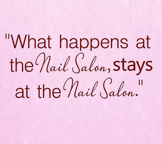 What happens at the Nail Salon stays at by VinylDesignCreations, $16.00