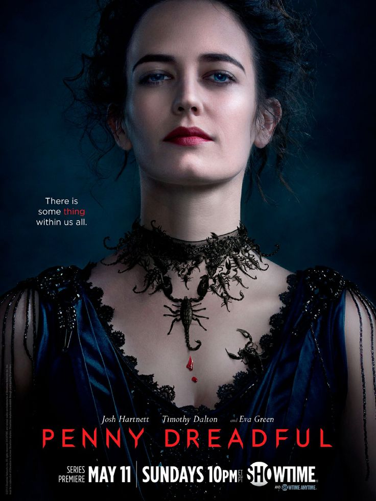 Penny Dreadful. I started watching it with chuck just for Billie piper, but then it sucked me in...