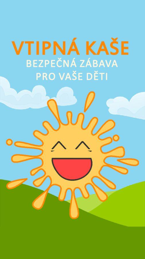 Vtipná Kaše - Mobilní aplikace pro Android určená hlavně dětem, kterým přináší pravidelnou porci bezpečné zábavy :)