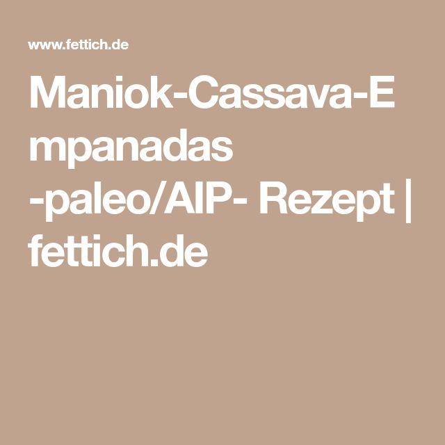Maniok-Cassava-Empanadas -paleo/AIP- Rezept | fettich.de