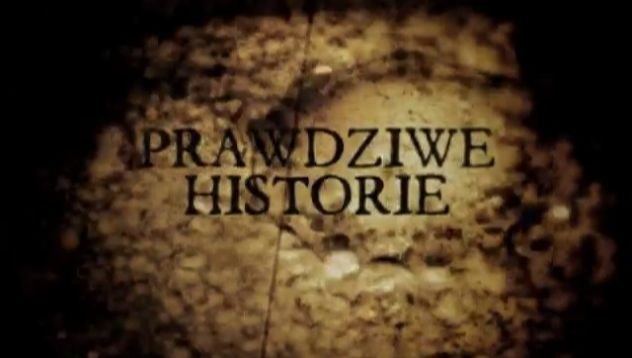 """""""Prawdziwe historie"""" tvn"""