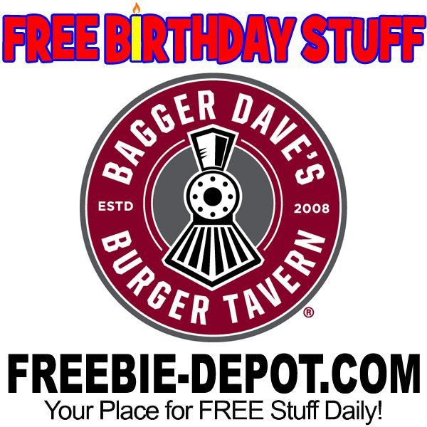 ►► BIRTHDAY FREEBIE - Bagger Dave's Burger Tavern ►► #BDay ►►