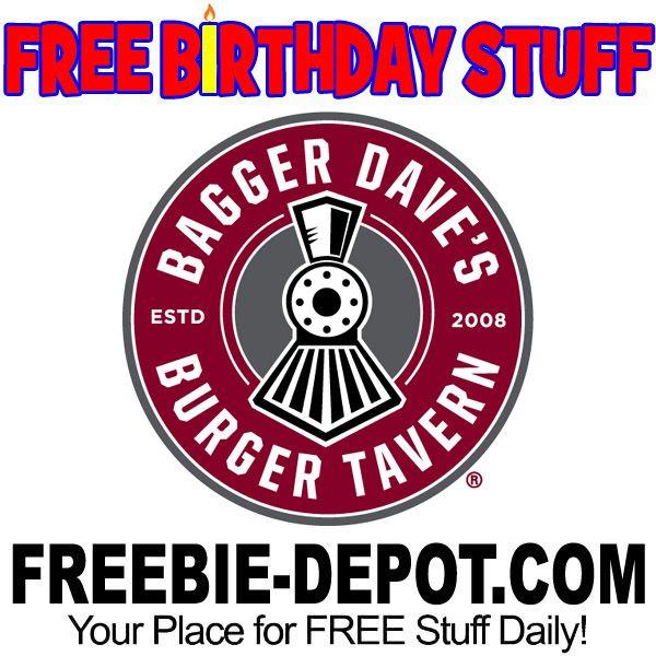 ►► BIRTHDAY FREEBIE - Bagger Dave's Burger Tavern ►► #BDay ►►