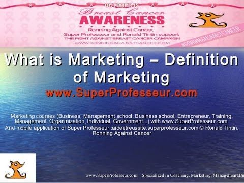 What is Marketing ? Definition of Marketing on www.SuperProfesseur.com by Professeur Ronald Tintin ...