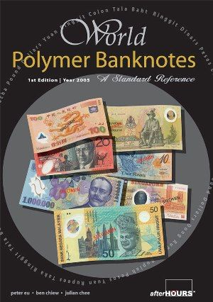 World polymer banknotes by Peter. Chiew, Ben. ; Chee, Julian. Eu http://www.amazon.com/dp/B007HF9O6M/ref=cm_sw_r_pi_dp_f8juvb1CEHC8H