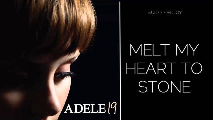 Adele - Melt My Heart To Stone (Audio)