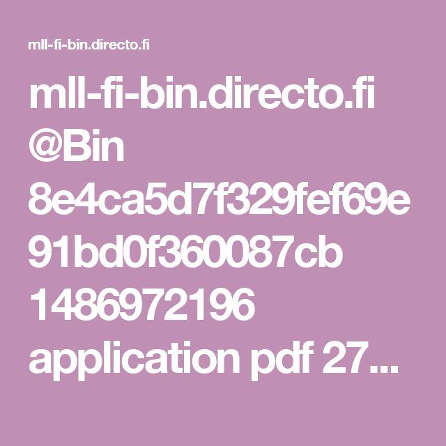 mll-fi-bin.directo.fi @Bin 8e4ca5d7f329fef69e91bd0f360087cb 1486972196 application pdf 27172410 Kaveripassi_fin.pdf