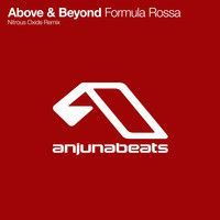 Above & Beyond - Formula Rossa (Nitrous Oxide Remix) by Above & Beyond on SoundCloud