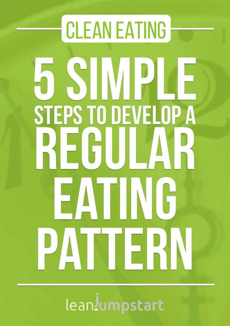 Healthy Eating Schedule: 5 Easy Steps to Develop A Regular Pattern