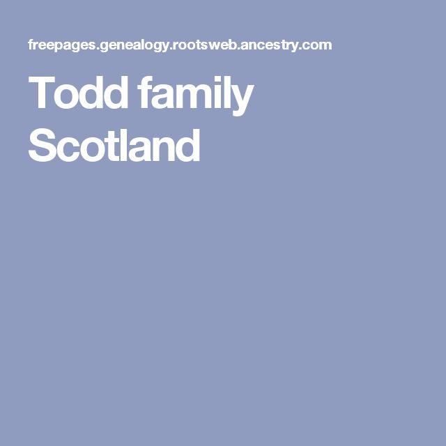 Todd family Scotland
