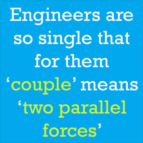 #Engineer humor. Why do we get such a bad rap?