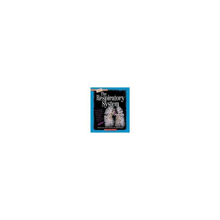 Respiratory System (Reprint) (Paperback) (Christine Taylor-Butler)