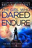 The Girl Who Dared to Think 6: The Girl Who Dared to Endure by Bella Forrest (Author) #Kindle US #NewRelease #Teen #Young #Adult #eBook #ad