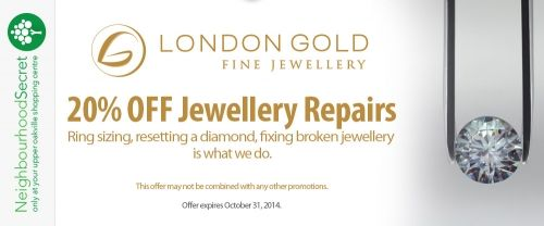 Save 20% on jewellery repairs at #LondonGold #Oakville #ShopLocal