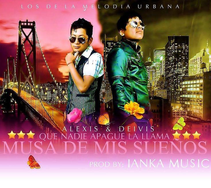 Alexis & Deivis – La Musa de mis Sueños (Prod. Iank Music) #RazaMusical http://www.razamusical.com/alexis-deivis-la-musa-de-mis-suenos-prod-iank-music/ vía @RazaMusical