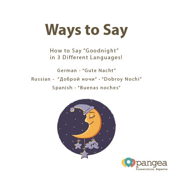 Ever Wondered How To Say Goodnight In German Russian Or