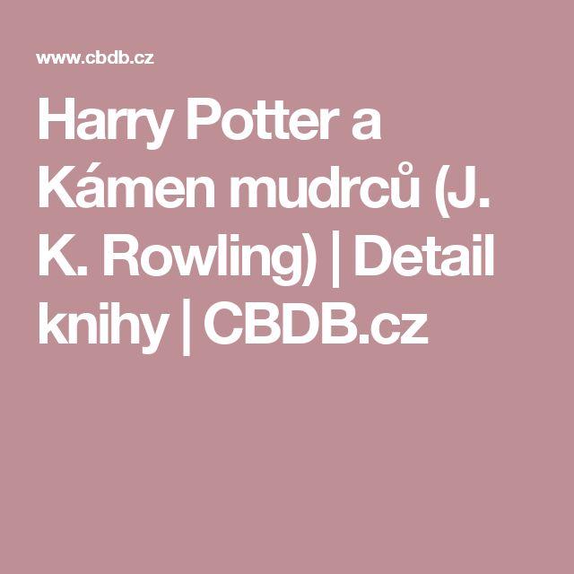 Harry Potter a Kámen mudrců (J. K. Rowling)   Detail knihy   CBDB.cz