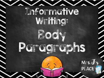This is the third PowerPoint in a series of four that I use to teach my students about Informative/Explanatory Writing. This presentation includes how to write the body paragraphs of an informative essay. Included: -What is a body paragraph -How to cite textual evidence -How to elaborate on your