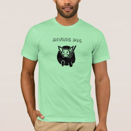 Diving Pig T-shirt - tap to personalize and get yours
