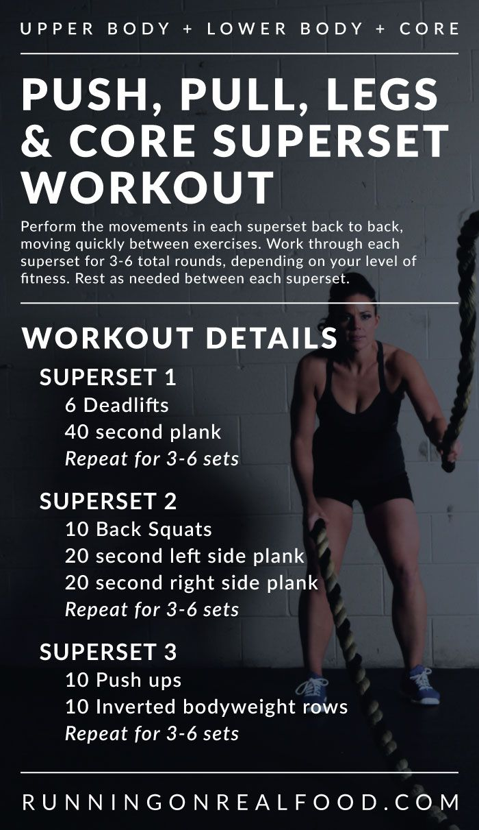 Push, Pull, Legs and Core Superset Workout for Full-Body Strength
