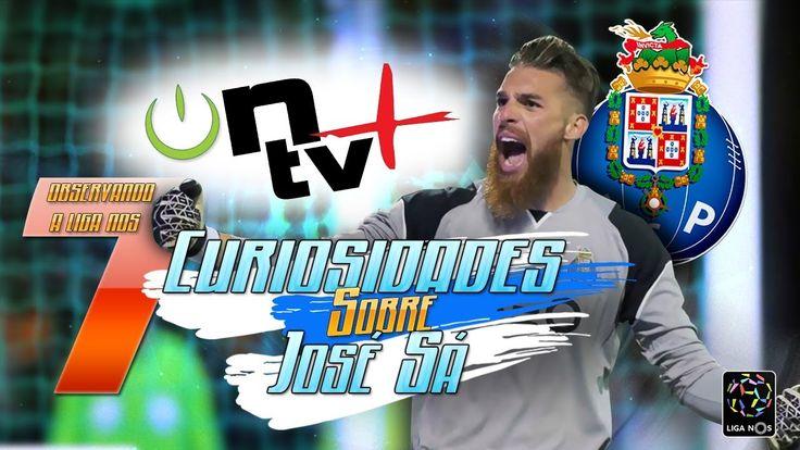 7 Curiosidades sobre José Sá | Observando a Liga Nos | ON tv Mais
