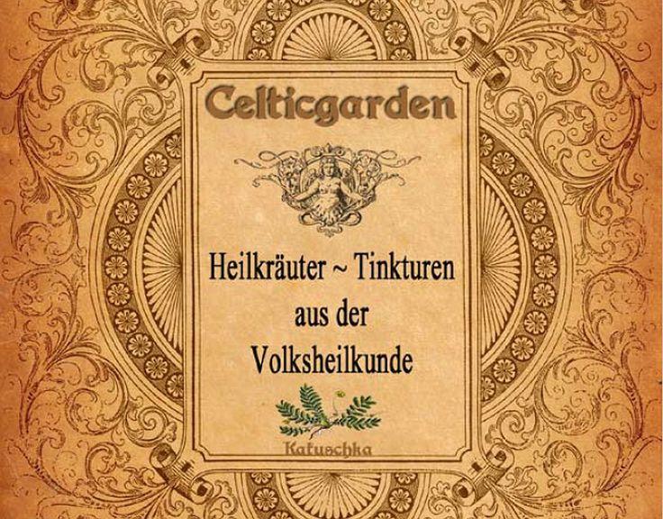 Kostenloses eBook über Kräuter~Tinkturen in der Volksheilkunde