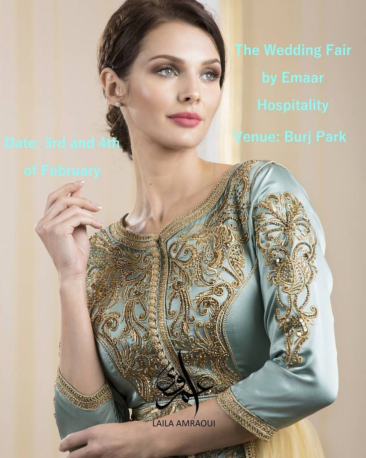 "296 Beğenme, 4 Yorum - Instagram'da Caftan قفطان Laila Amraoui (@amraouicouture_luxurycaftans): ""Save the date! This Friday and Saturday Burj Park. @myweddingdubai…"""