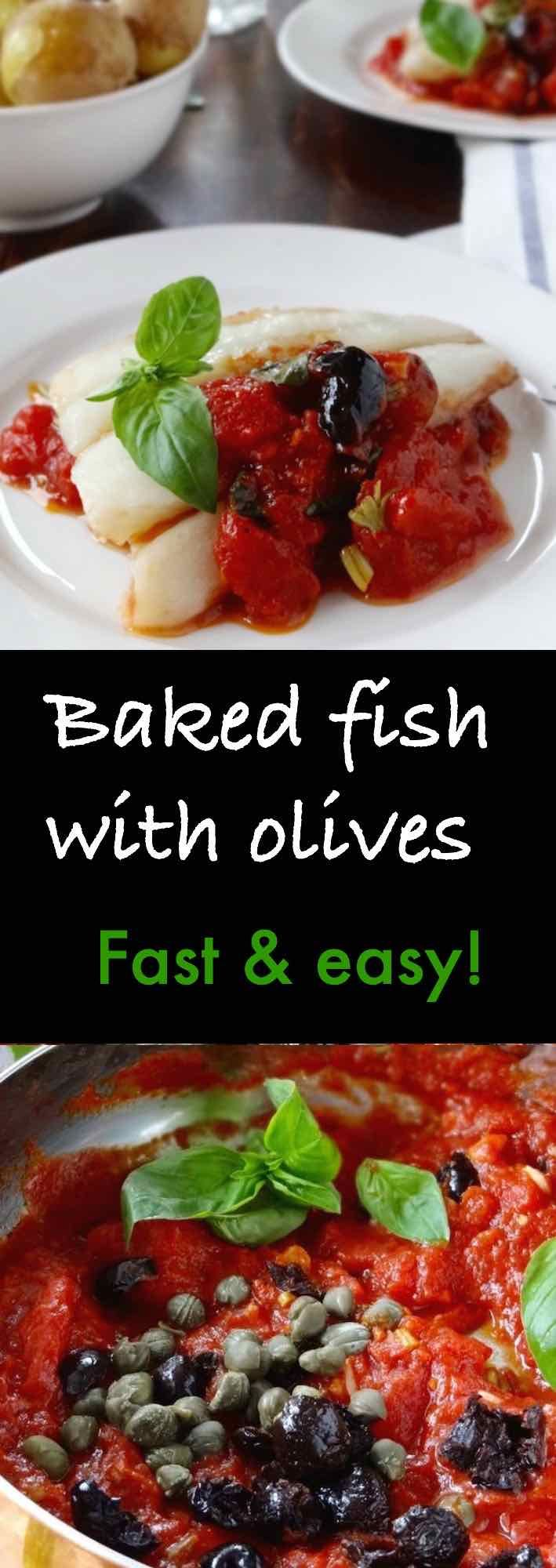 Baked Fish With Olives An Easy Tomato Sauce