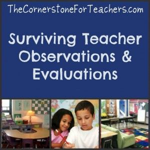 Tips for Surviving Teacher Evaluations & Observations | The Cornerstone