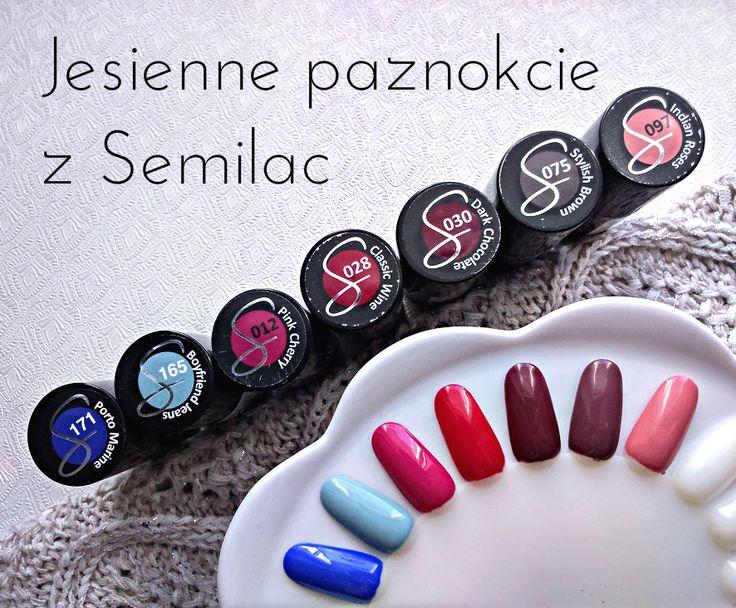 Immenseness bloguje! : Jesienne paznokcie z Semilac :)
