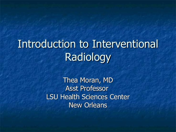 Intro to Interventional Radiology