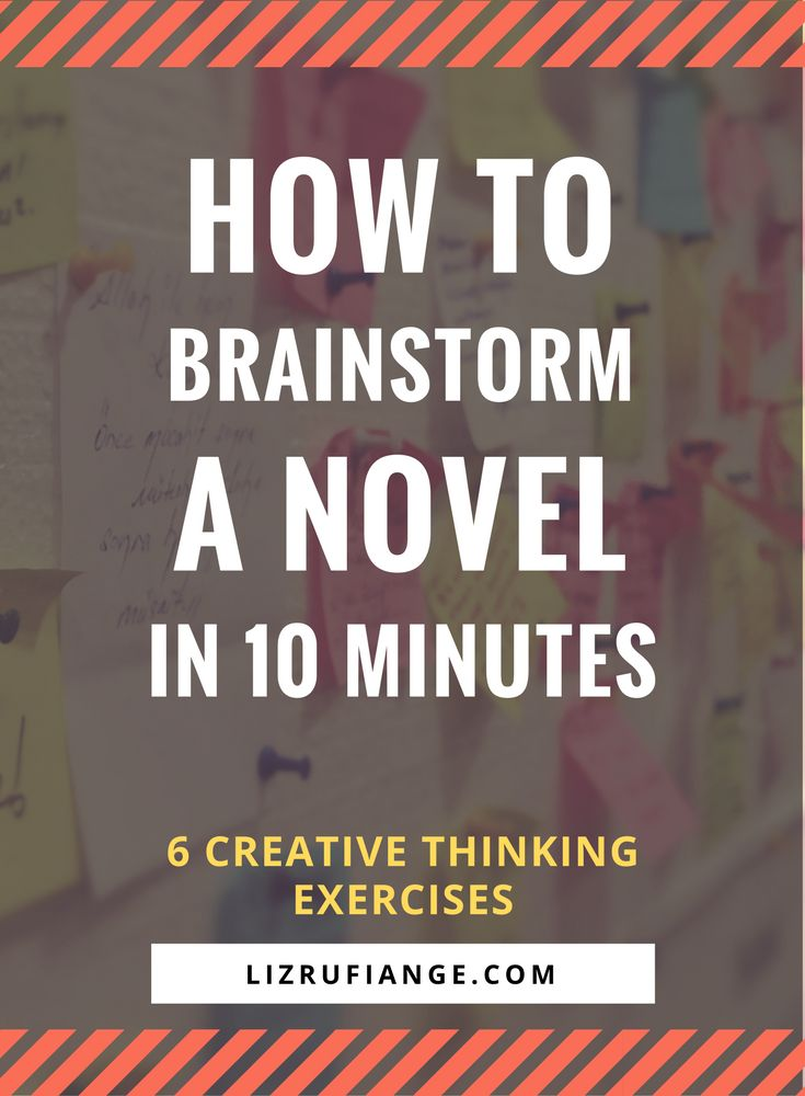 Creative thinking exercises to help you brainstorm a novel idea. Tips to have more productive brainstorming sessions. via @lizrufiange
